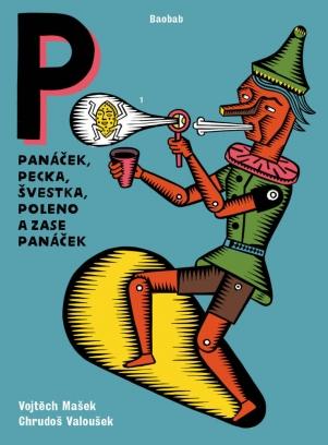 Post image of Panáček, pecka, švestka, poleno a zase panáček